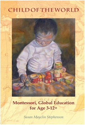 Child of the World Montessori, Global Education for Age 3-12+