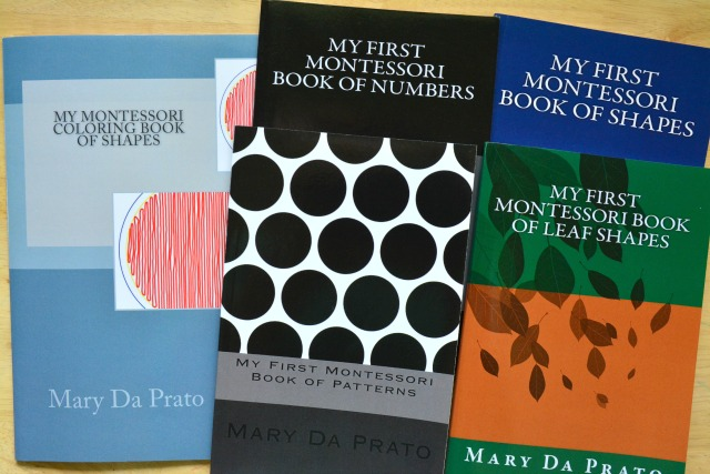 My First Montessori Book of by Mary Da Prato