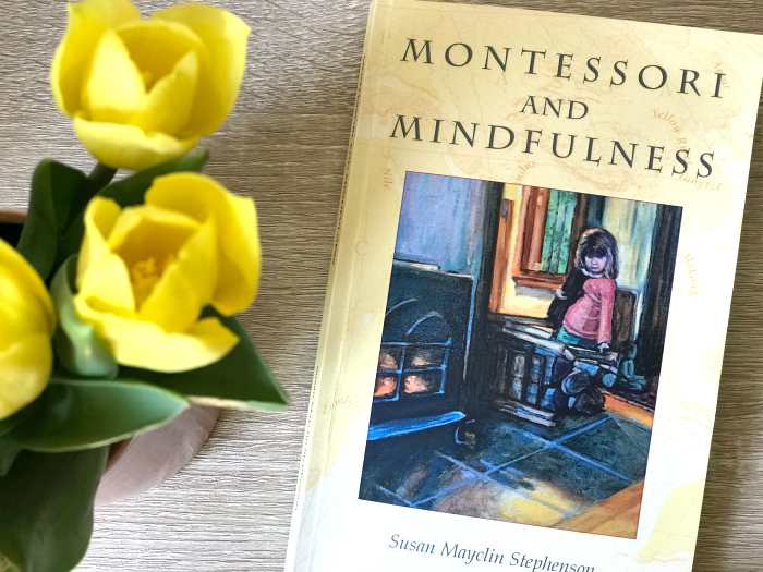 Montessori and Mindfulness at How we Montessori