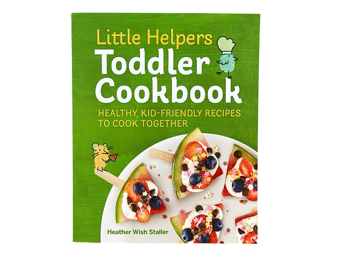 Best kids cook book Little Helpers Toddler Cookbook