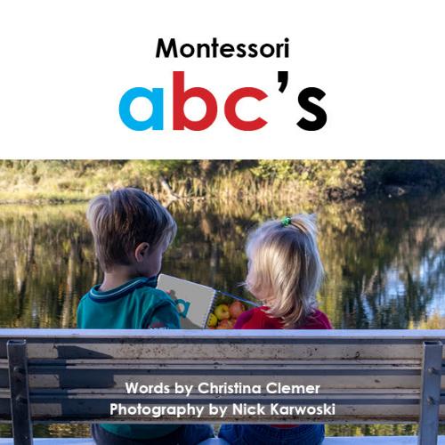 Montessori abc's by Christina Clemer at How we Montessori