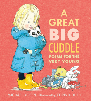 A Great Big  Cuddle Michael Rosen