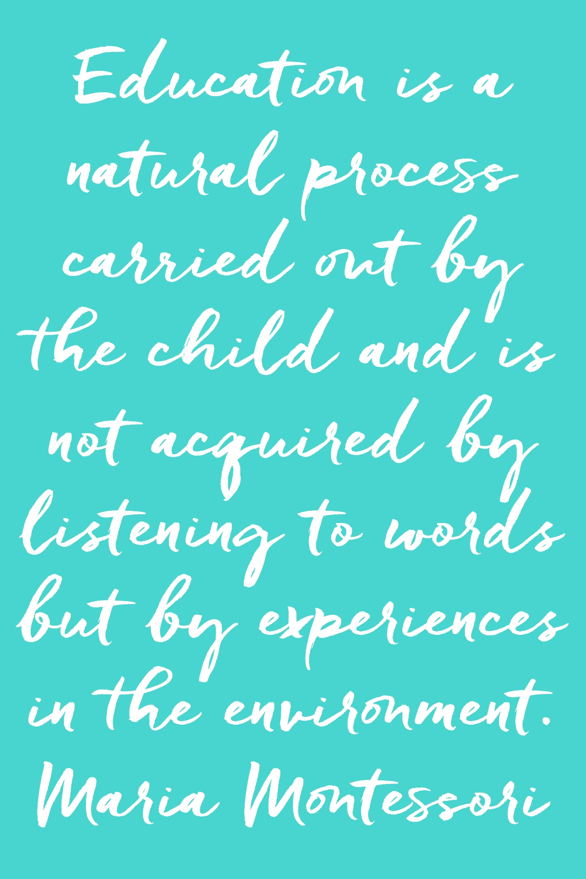 Education Is A Natural Process Montessori Quote Card How